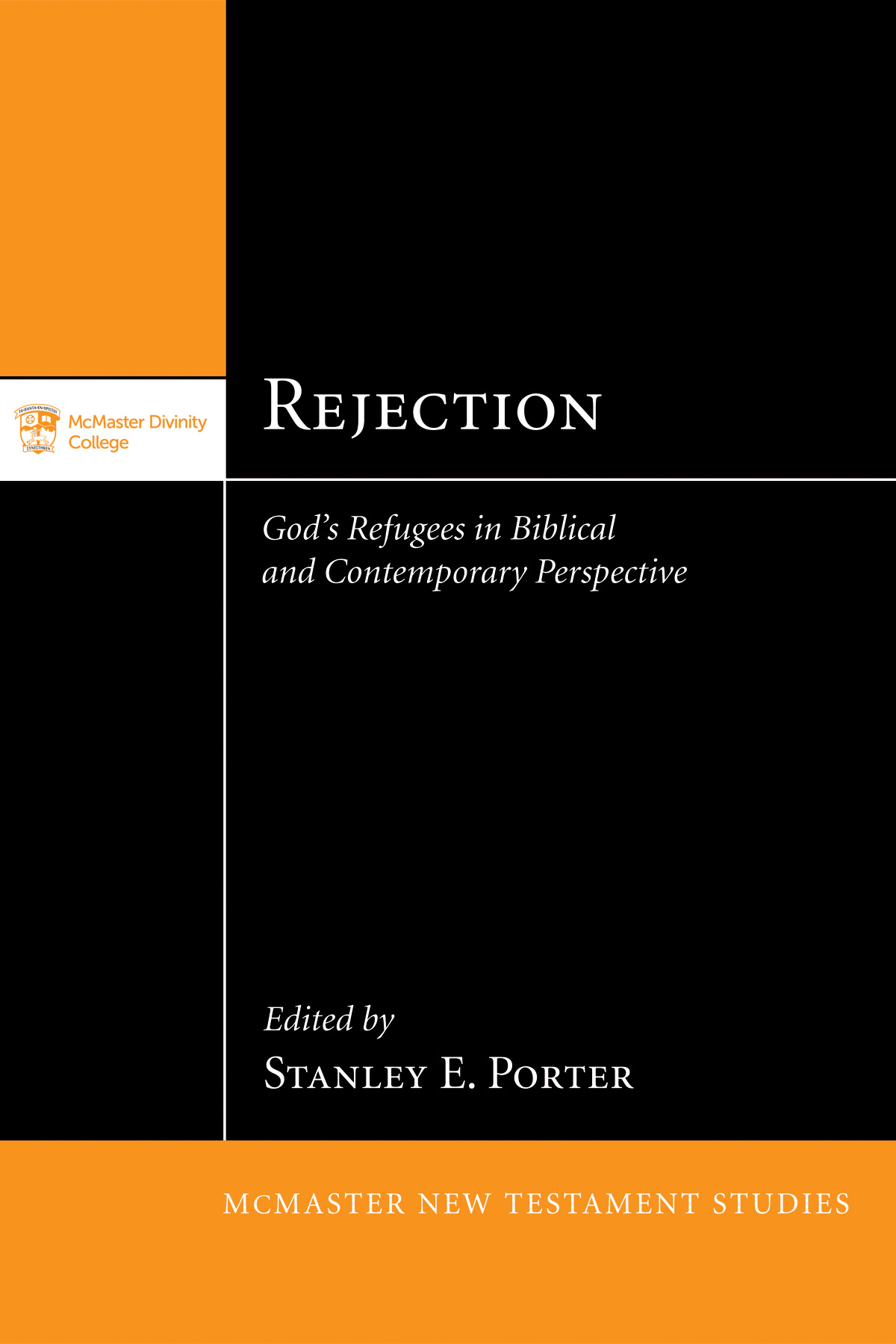 Rejection: God's Refugees in Biblical and Contemporary Perspective
